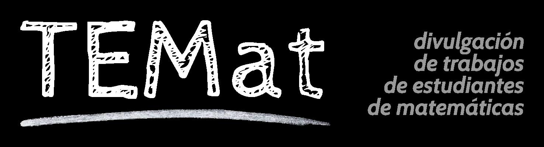 TEMat, divulgación de trabajos de estudiantes de matemáticas